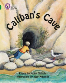 Collins Big Cat: Caliban's Cave: Band 15/Emerald av Judith Nicholls (Heftet)
