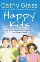 Happy Kids: The Secrets of Raising Well-Behaved, Contented Children av Cathy Glass (Heftet)