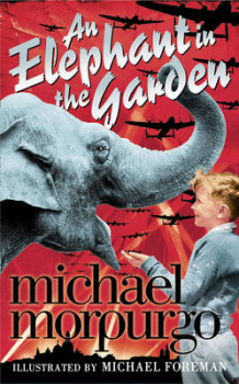 An Elephant in the Garden av Michael Morpurgo (Innbundet)