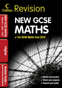 GCSE Maths for Edexcel A+B+AQA B+OCR: Higher: Revision Guide and Exam Practice Workbook (Heftet)