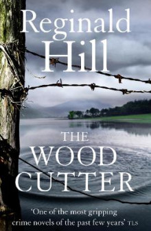 The Woodcutter av Reginald Hill (Heftet)