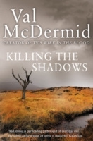 Killing the Shadows av Val McDermid (Heftet)