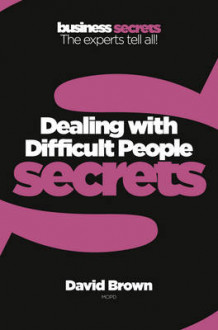 Dealing With Difficult People av David Brown (Heftet)