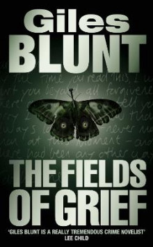 The Fields of Grief av Giles Blunt (Heftet)