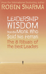Omslag - Leadership wisdom from the monk who sold his Ferrari