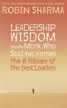 Leadership wisdom from the monk who sold his Ferrari av Robin Sharma (Heftet)