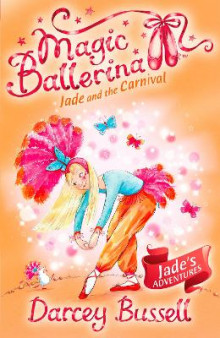 Jade and the Carnival (Magic Ballerina, Book 22) av CBE Darcey Bussell (Heftet)
