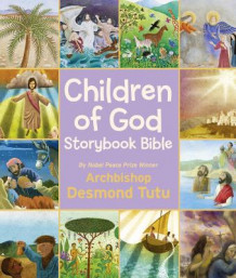 Children of God Storybook Bible av Archbishop Desmond Tutu (Innbundet)