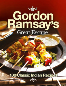 Gordon Ramsay's Great Escape av Gordon Ramsay (Heftet)