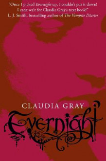Evernight av Claudia Gray (Heftet)
