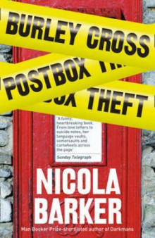The burley cross postbox theft av Nicola Barker (Heftet)