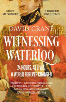 Witnessing Waterloo av David Crane (Heftet)