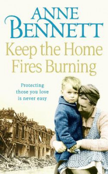 Keep the Home Fires Burning av Anne Bennett (Heftet)