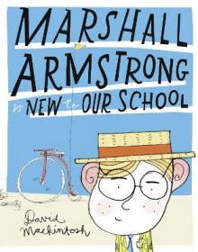 Marshall Armstrong Is New To Our School av David Mackintosh (Heftet)