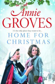 Home for Christmas av Annie Groves (Heftet)