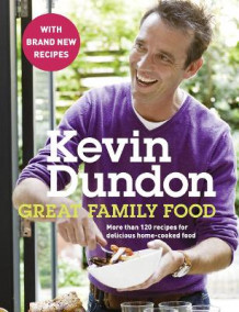 Great Family Food av Kevin Dundon (Heftet)