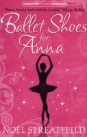 Ballet Shoes for Anna av Noel Streatfeild (Heftet)