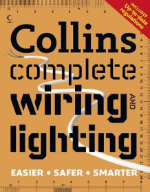 Collins Complete Wiring and Lighting av Albert Jackson og David Day (Heftet)