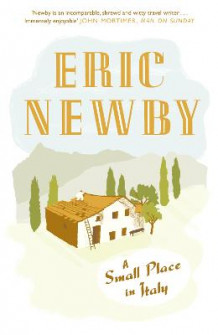 A Small Place in Italy av Eric Newby (Heftet)