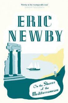 On the Shores of the Mediterranean av Eric Newby (Heftet)