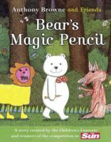 Bear's Magic Pencil av Anthony Browne (Heftet)