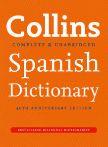 Collins Spanish Dictionary 40th Anniversary Edition av Collins Dictionaries (Innbundet)