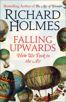 Falling Upwards av Richard Holmes (Innbundet)
