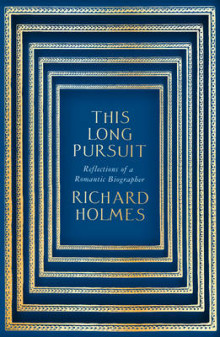 This Long Pursuit av Richard Holmes (Innbundet)