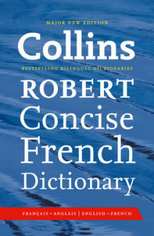Collins Robert Concise French Dictionary av Collins Dictionaries (Innbundet)
