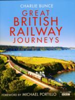 Great British Railway Journeys av Charlie Bunce (Innbundet)