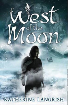 West of the moon av Katherine Langrish (Heftet)