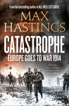 Catastrophe av Sir Max Hastings (Innbundet)