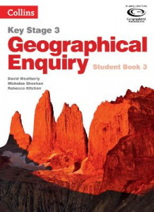 Geographical Enquiry Student Book 3 av David Weatherly, Nicholas Sheehan og Rebecca Kitchen (Heftet)