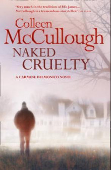 Naked cruelty av Colleen McCullough (Heftet)