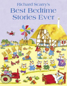Best Bedtime Stories Ever av Richard Scarry (Heftet)