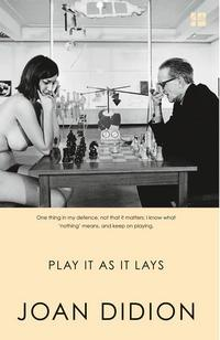Play it as it Lays av Joan Didion (Heftet)
