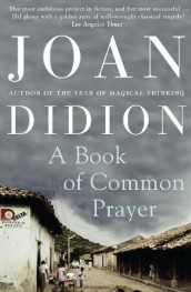 A Book of Common Prayer av Joan Didion (Heftet)