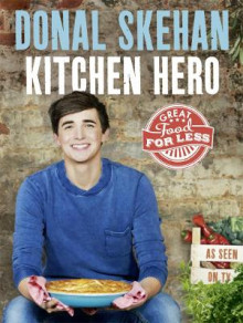 Kitchen Hero av Donal Skehan (Innbundet)