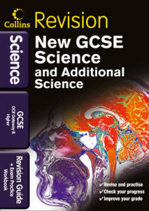 Collins GCSE Revision: GCSE Science & Additional Science OCR Gateway B Higher: Revision Guide and Exam Practice Workbook (Heftet)