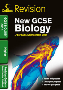 Collins GCSE Revision: GCSE Biology AQA A: Revision Guide and Exam Practice Workbook (Heftet)
