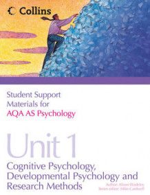 Student Support Materials for Psychology: AQA AS Psychology AS Unit 1: Cognitive Psychology, Developmental Psychology and Research Methods av Alison Wadeley (Heftet)