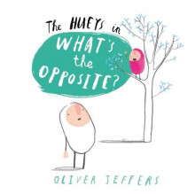 What's the Opposite?: Book 4 av Oliver Jeffers (Innbundet)