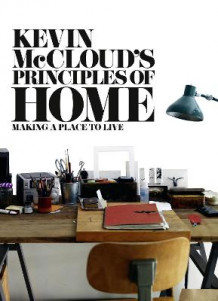 Kevin McCloud's Principles of Home av Kevin McCloud (Heftet)