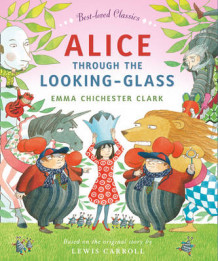 Alice Through the Looking Glass (Heftet)