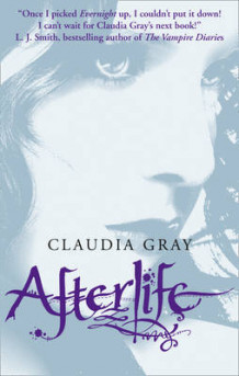 Afterlife (Evernight, Book 4) av Claudia Gray (Heftet)