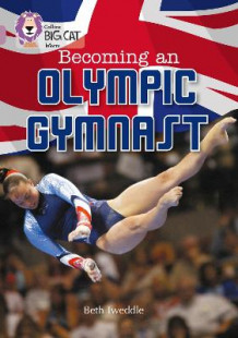 Becoming an Olympic Gymnast av Beth Tweddle (Heftet)