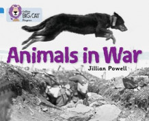 Animals in War av Jillian Powell og The Imperial War Museum (Heftet)