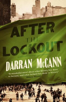 After the Lockout av Darran McCann (Heftet)