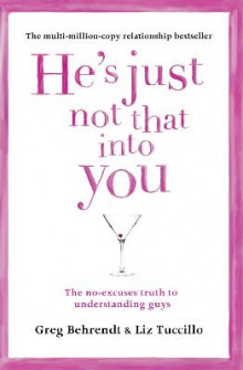 He's Just Not That into You av Greg Behrendt og Liz Tuccillo (Heftet)