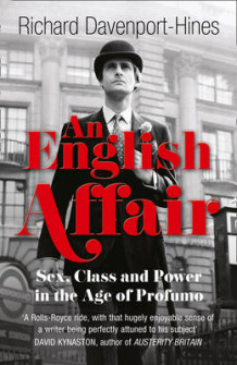 An English Affair av Richard Davenport-Hines (Heftet)